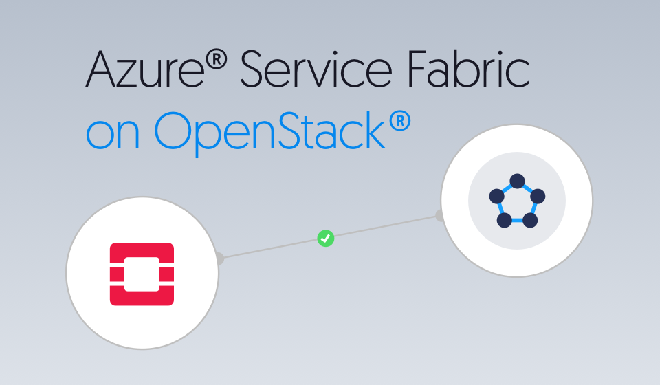 Azure Service Fabric on OpenStack - Cloudbase Solutions
